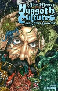 Alan Moore's Yuggoth Cultures and Other Growths, art by Jacen Burrows