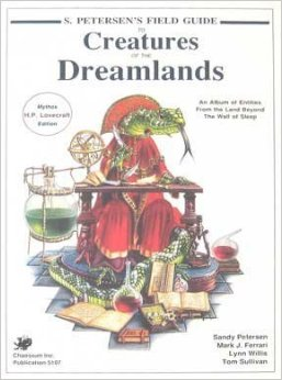 S. Petersen's Guide to Creatures of the Dreamlands (1989, Chaosium)
