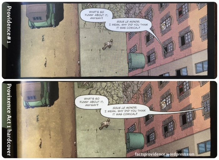 An errant word balloon has been fixed in the first collected edition of Providence